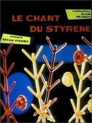 Le Chant du Styrène (C)