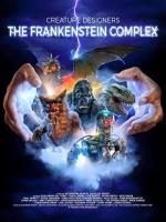 The Frankenstein Complex