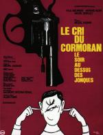Le cri du cormoran, le soir au-dessus des jonques (Cry of the Cormoran)