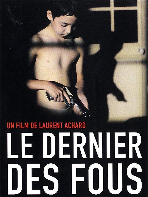 le_dernier_des_fous-384492418-large.jpg