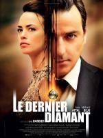 Le dernier diamant (The Last Diamond)