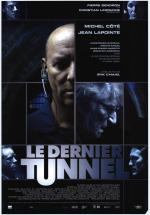 The Last Tunnel (El atraco del siglo)