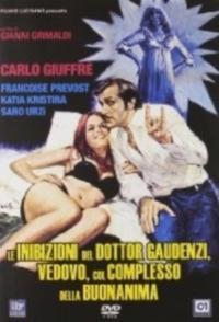 Le inibizioni del dottor Gaudenzi, vedovo, col complesso della buonanima