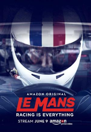 le mans racing is everything tv series 2017. Black Bedroom Furniture Sets. Home Design Ideas