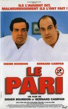 Le pari (The Bet)