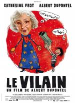 Le vilain (The Villain)
