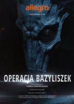 Polish Legends: 'Operacja Bazyliszek' (S)