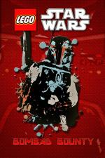 Lego Star Wars: Bombad Bounty (TV) (C)