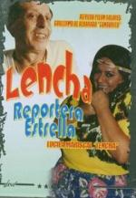 Lencha, reportera estrella
