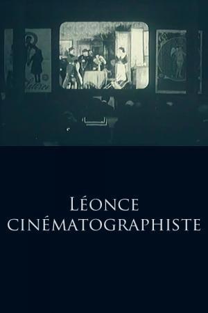 Léonce cinématographiste (S) (S)
