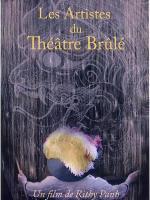 Les artistes du théâtre brûlé (The Burnt Theatre)