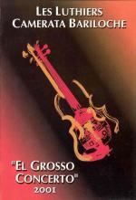 Les Luthiers: El grosso concerto