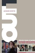 The Mysteries of Paris: Jacques Rivette's Out 1 Revisited