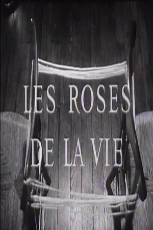 Les Roses de la vie (C)