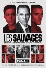 Les sauvages (Miniserie de TV)