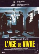 Let Him Have It (L'âge de vivre)