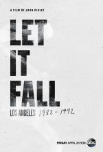 Let It Fall: Los Angeles 1982-1992
