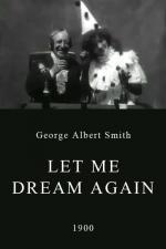 Let Me Dream Again (C)