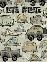 Let's Pollute (S)