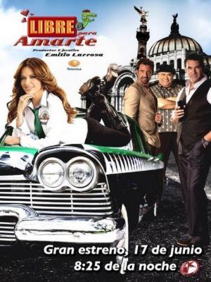 Libre para amarte (TV Series) (TV Series)