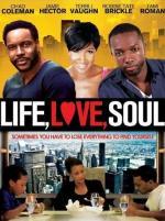 Life, Love, Soul