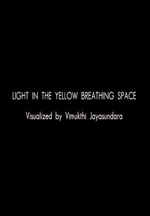 Light in the Yellow Breathing Space