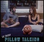 Lil Dicky: Pillow Talking (C)