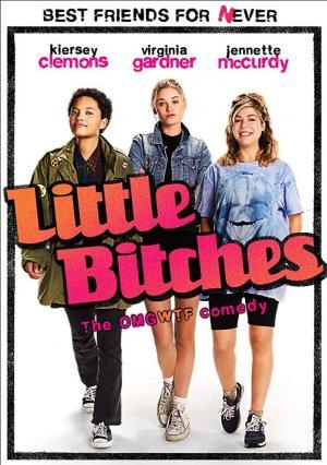 Little Bitches (AKA As Calouras)