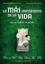 Lo más importante de la vida es no haber muerto