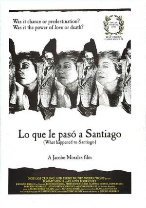 What Happened to Santiago (Santiago, the Story of His New Life)