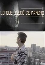 Lo que quedó de Pancho
