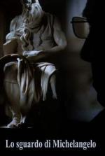 Lo sguardo di Michelangelo (S)