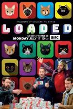 Loaded (TV Series)