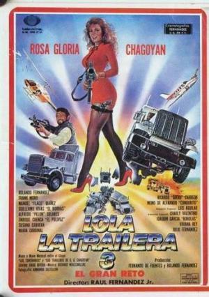Lola la trailera 3 (El gran reto)