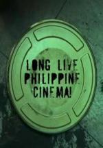 Long Live Philippine Cinema! (C)