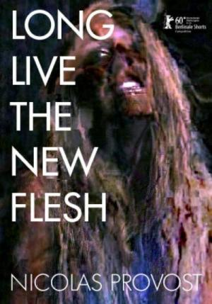 Long Live the New Flesh (C)