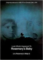 Look What's Happened to Rosemary's Baby (AKA Rosemary's Baby II) (TV) (TV)