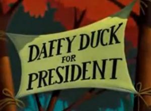 Daffy Duck for President (C)