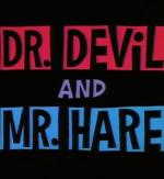 Bugs Bunny: El Dr. Diablo y Mr. Conejo (C)