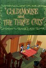 Goldimouse and the Three Cats (C)