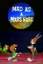 Bugs Bunny: Loco como un conejo marciano