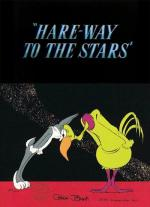 Hare-Way to the Stars (C)
