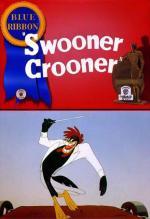 Swooner Crooner (C)