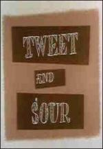 Tweet and Sour (C)