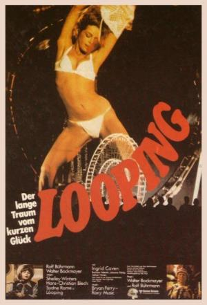 Looping - Der lange Traum vom kurzen Glück