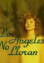 The Angels Don't Cry (TV Series)