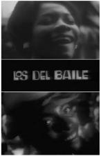 Los del baile (C)