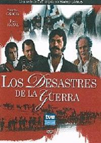 Los desastres de la guerra (Miniserie de TV)