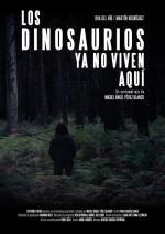 Los dinosaurios ya no viven aquí (C)