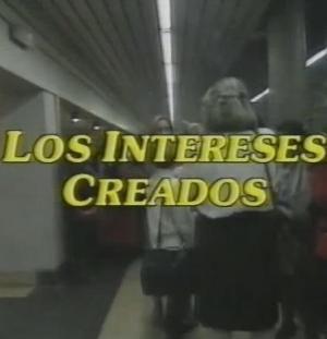 Los intereses creados (TV)